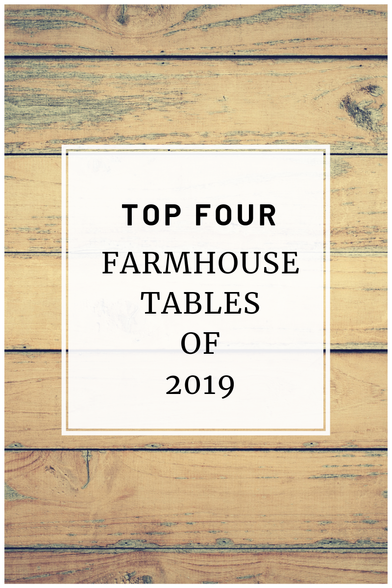 four inexpensive farmhouse tables in 2019